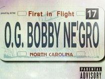 OG Bobby Ne'gro
