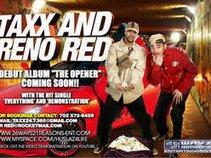 "Taxx & Reno Red Present's "" The Opener """