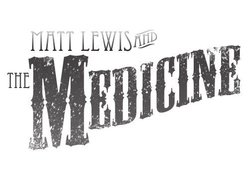 Image for Matt Lewis and the Medicine