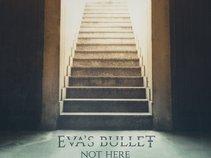 Eva's bullet