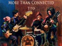 Tito, The Harmonic Three