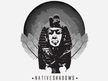 Native Shadows