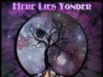 Here Lies Yonder
