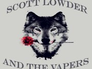 Scott Lowder and the Vapers