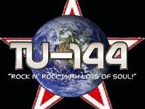"Tu-144 "" Rock N' Roll With Lots of Soul!"""