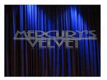 Mercury's Velvet