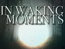In Waking Moments
