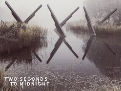 Image for Two Seconds To Midnight