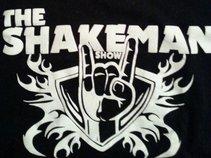 THE SHAKEMAN SHOW