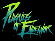 Plagues Of Endeavor