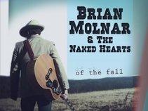 Brian Molnar and The Naked Hearts