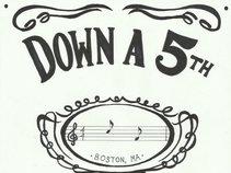 Down a 5th