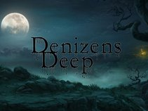 Denizens Deep