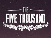 The Five Thousand