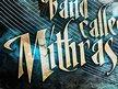 A Band Called Mithras