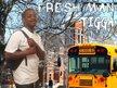 TIGGA [Fresh-Man Mixtape]
