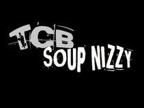 TCB Soup Nizzy #TCB