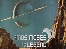 Amos Moses and the Legend