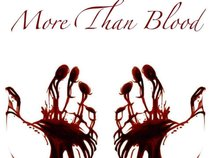 More Than Blood