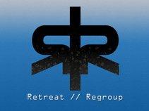 RETREAT/REGROUP