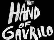 The Hand of Gavrilo