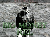 Big Money Rel