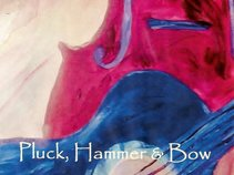 Pluck, Hammer, and Bow
