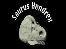 Saurus Hendrex