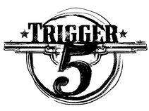Trigger 5