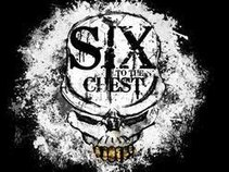 Six to the Chest