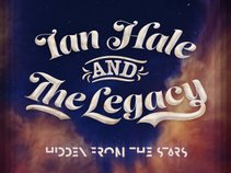 Ian Hale and The Legacy