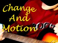 Change And Motion