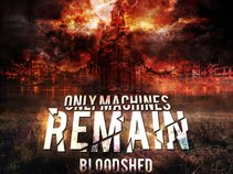 Only Machines Remain