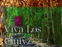 VIVA LOS CHUYZ