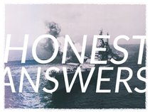 Honest Answers