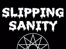Slipping Sanity