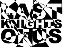 The Last Knights Of Us