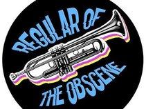 Regular Of The Obscene
