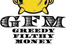 GREEDYFILTHYMONEY
