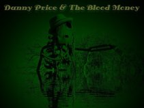 Danny Price & The Blood Money
