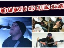 Bryan Bach & The Killing Season