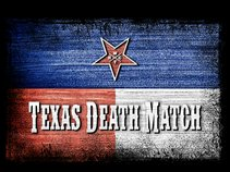 Texas Death Match