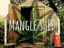 MangleSHED Mafia