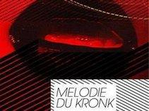Melodie du Kronk