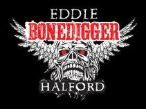 Eddie Bonedigger Halford