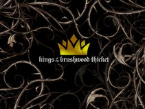 Kings of The Brushwood Thicket