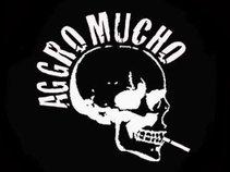 Aggro Mucho