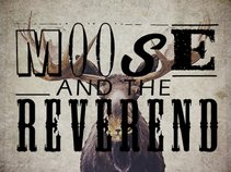 Moose and the Reverend