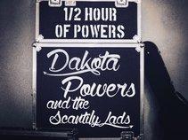 Dakota Powers & The Scantily Lads