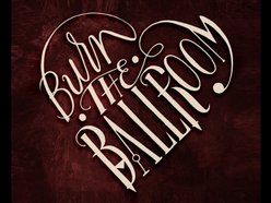 Image for Burn The Ballroom